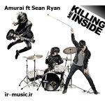 دانلود آهنگ Killing Me Inside از Amurai ft Sean Ryan