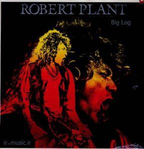 دانلود آهنگ Big Log از Robert Plant