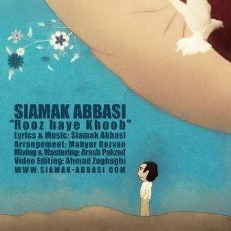 دانلود آهنگ روزهای خوب از سیامک عباسی