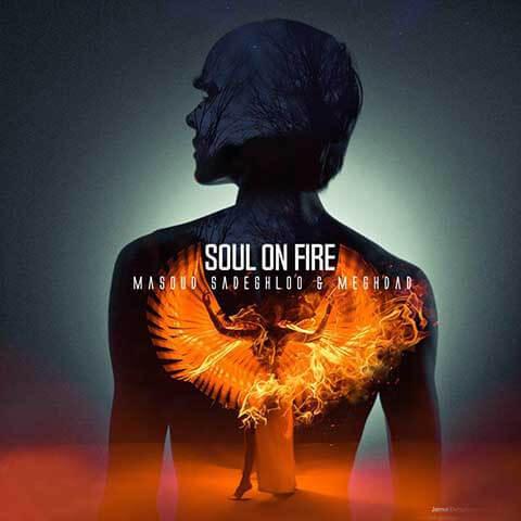 دانلود آهنگ روح در آتش از مسعود صادقلو