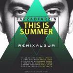دانلود ریمیکس آلبوم تابستونه از فرزاد فرزین