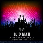 دانلود ریمیکس ترنس 2017 از DJ XmaX