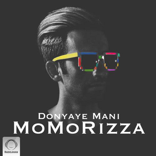 دانلود آهنگ دنیای منی از موموریزا