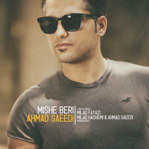 دانلود آهنگ میشه بری از احمد سعیدی