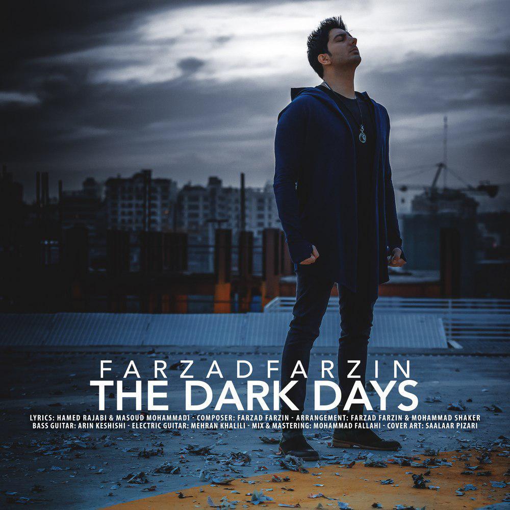 دانلود آهنگ روزای تاریک از فرزاد فرزین