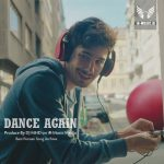 دانلود ریمیکس شاد Dance Again از دی جی ام اچ دی