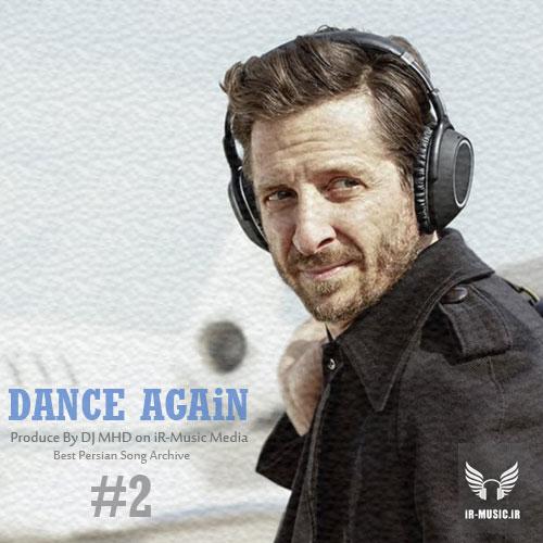 دانلود ریمیکس شاد Dance Again 2 از دی جی ام اچ دی