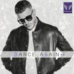 دانلود ریمیکس شاد Dance Again 3 از دی جی ام اچ دی