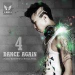دانلود ریمیکس شاد Dance Again 4 از Dj MHD