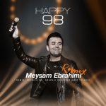 دانلود ریمیکس Happy 98 از میثم ابراهیمی