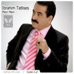 دانلود آهنگ ماوی ماوی از ابراهیم تاتلیس