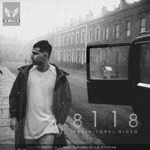 دانلود موزیک ویدئو 8118 از یاسین ترکی (ورژن جدید)