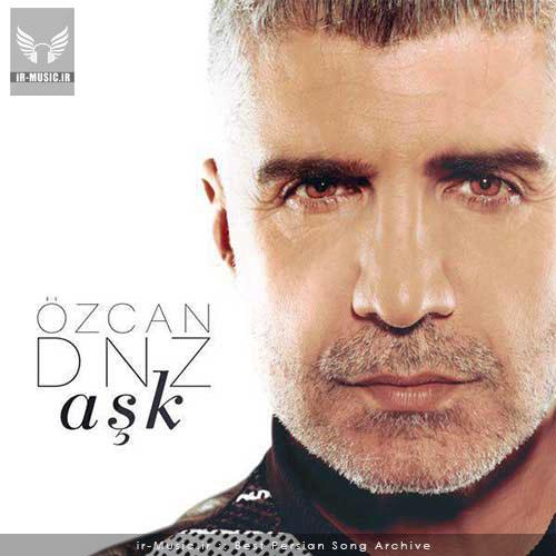دانلود آهنگ Ask از Ozcan Deniz