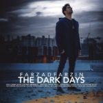 موزیک ویدیو روزای تاریک از فرزاد فرزین