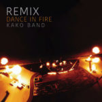 موزیک ویدیو Dance In Fire (Remix از کاکو بند
