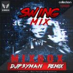 دانلود پادکست Swing mix از DJP3YMAN
