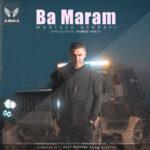 دانلود آهنگ با مرام از مرتضی اشرفی