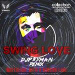 دانلود پادکست SWiNG LOVE از DJP3YMAN