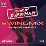 دانلود پادکست SWiNG MiX vol6 از DJP3YMAN