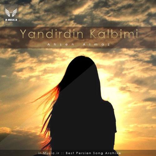 دانلود آهنگ Ahsen Almaz از Yandirdin Kalbimi