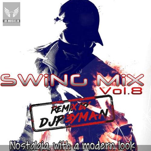 دانلود پادکست SWiNG MiX vol8 از DJP3YMAN